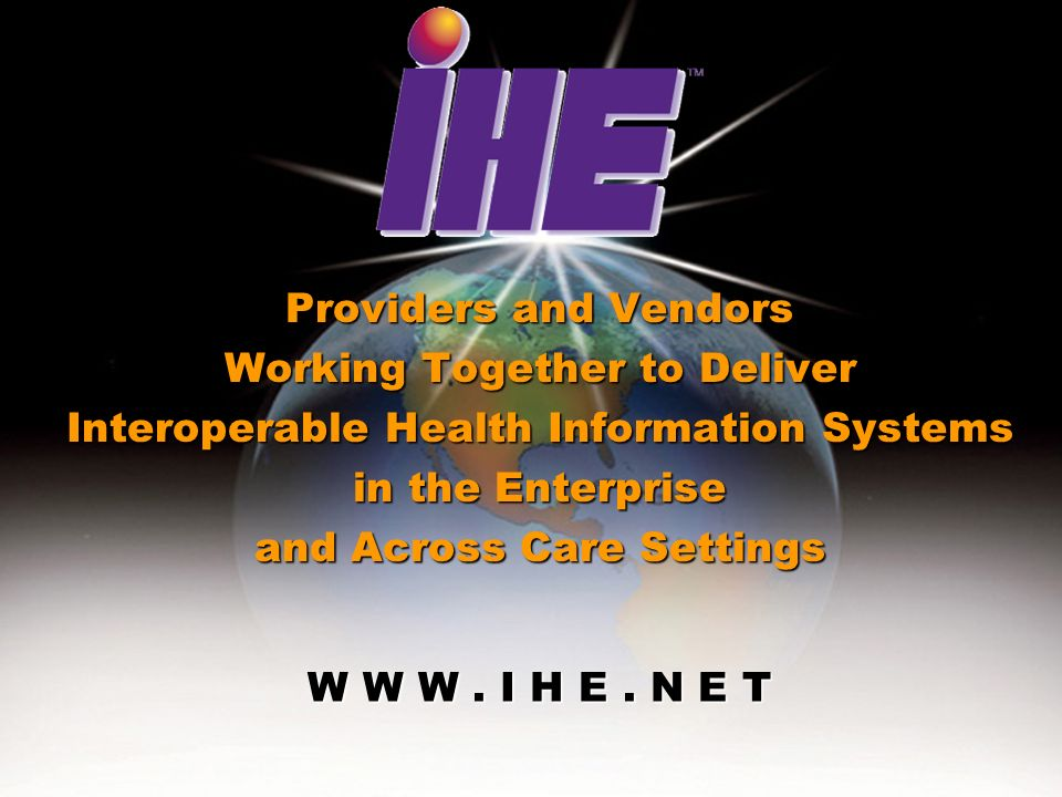 July 2005Interoperability for Lab - IHE Canada26 W W W.