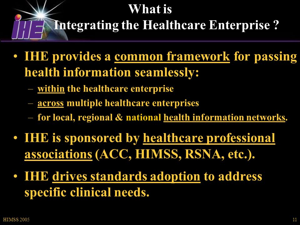 HIMSS 200511 What is Integrating the Healthcare Enterprise .