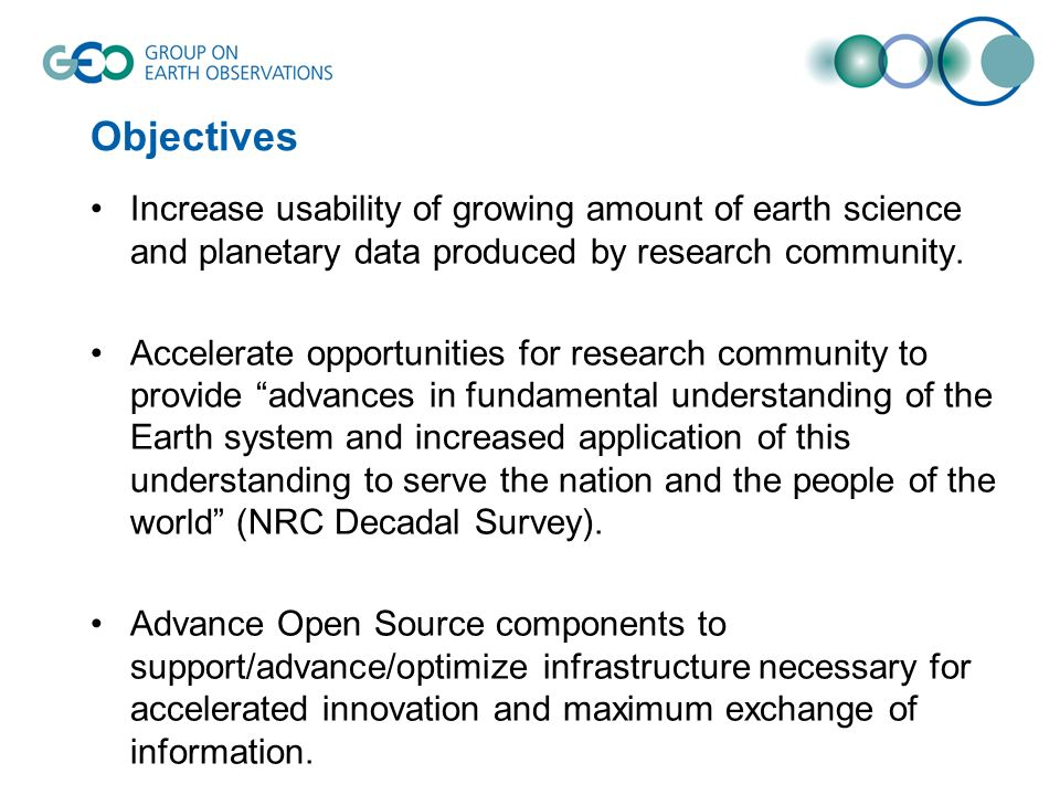 Objectives Increase usability of growing amount of earth science and planetary data produced by research community.