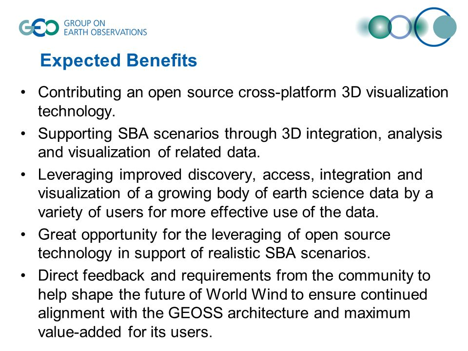 Expected Benefits Contributing an open source cross-platform 3D visualization technology.