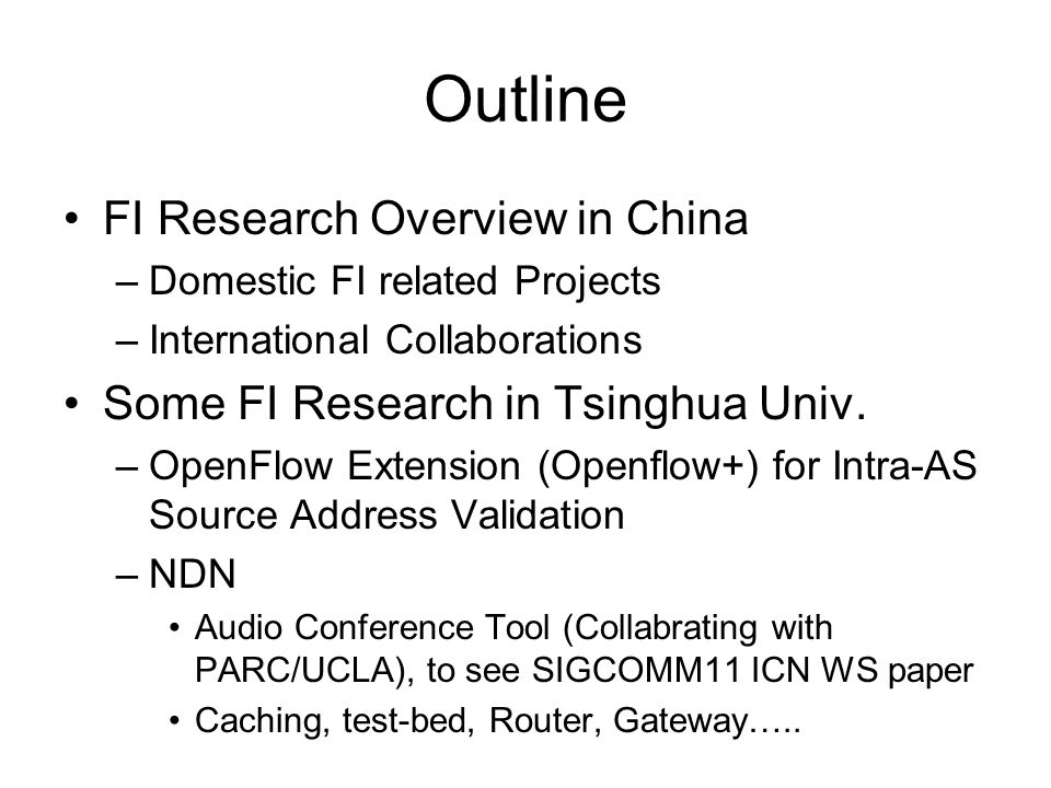 Outline FI Research Overview in China –Domestic FI related Projects –International Collaborations Some FI Research in Tsinghua Univ.