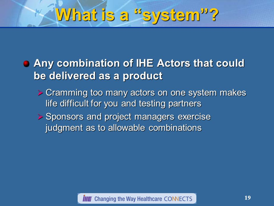 19 What is a system.