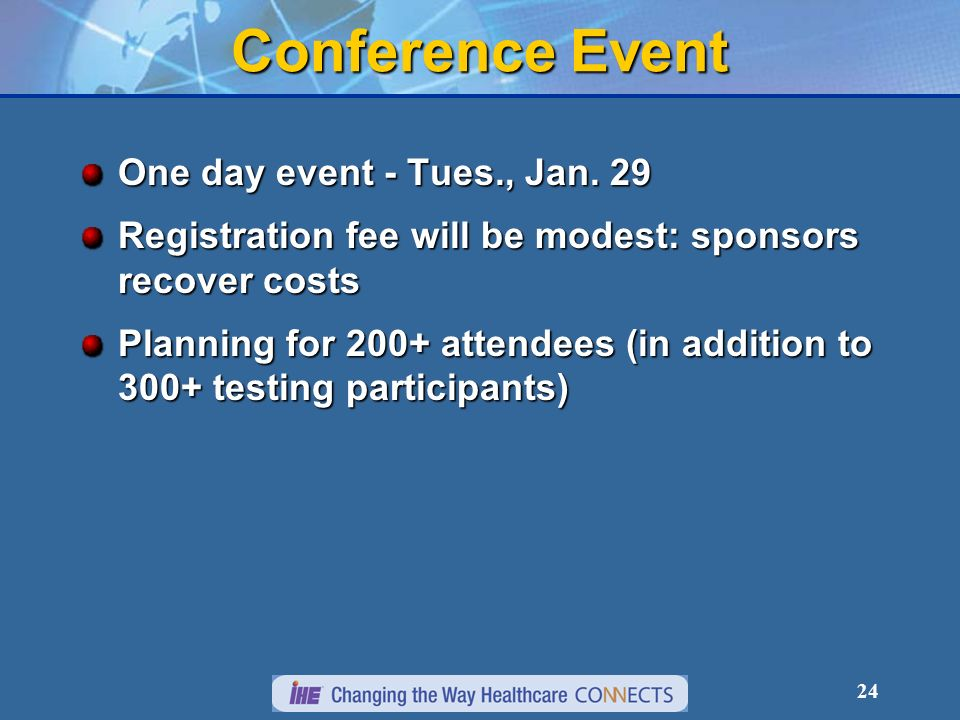 24 Conference Event One day event - Tues., Jan.