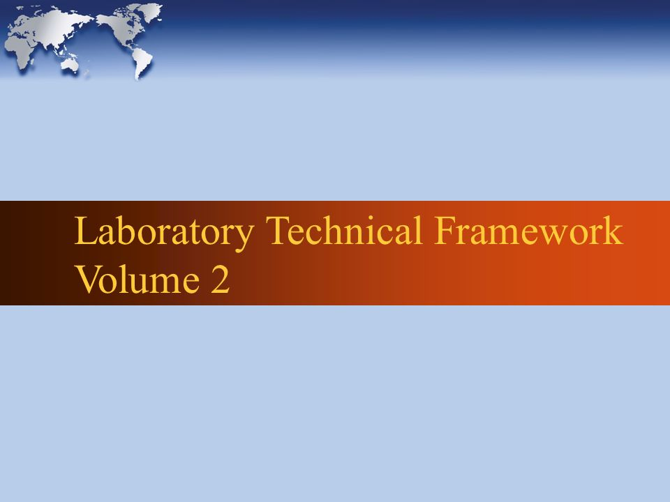Laboratory Technical Framework Volume 2