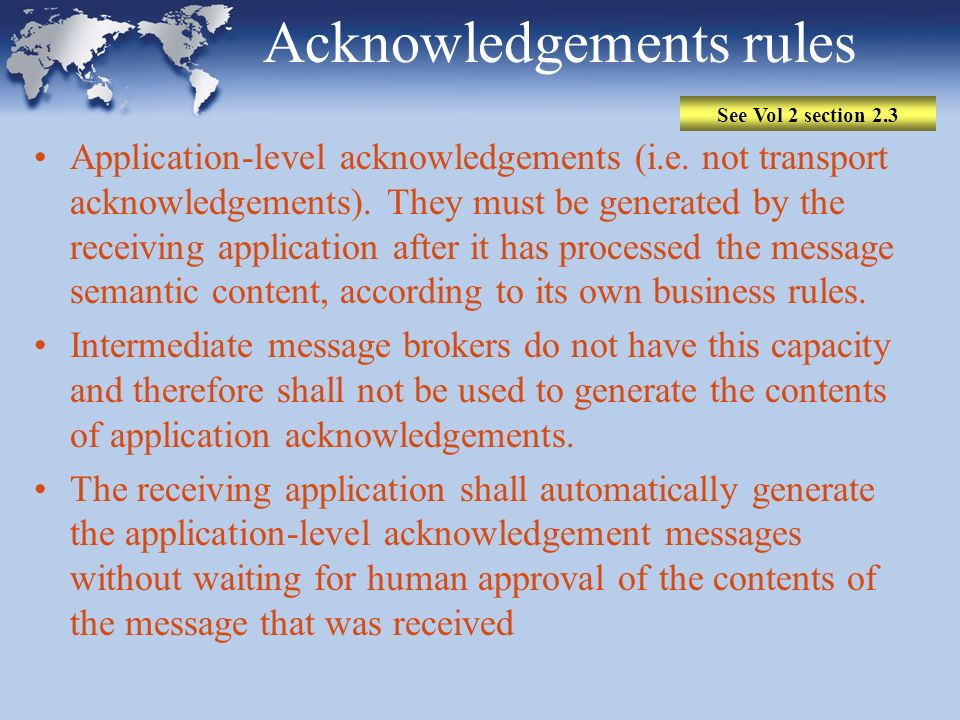 Acknowledgements rules Application-level acknowledgements (i.e.