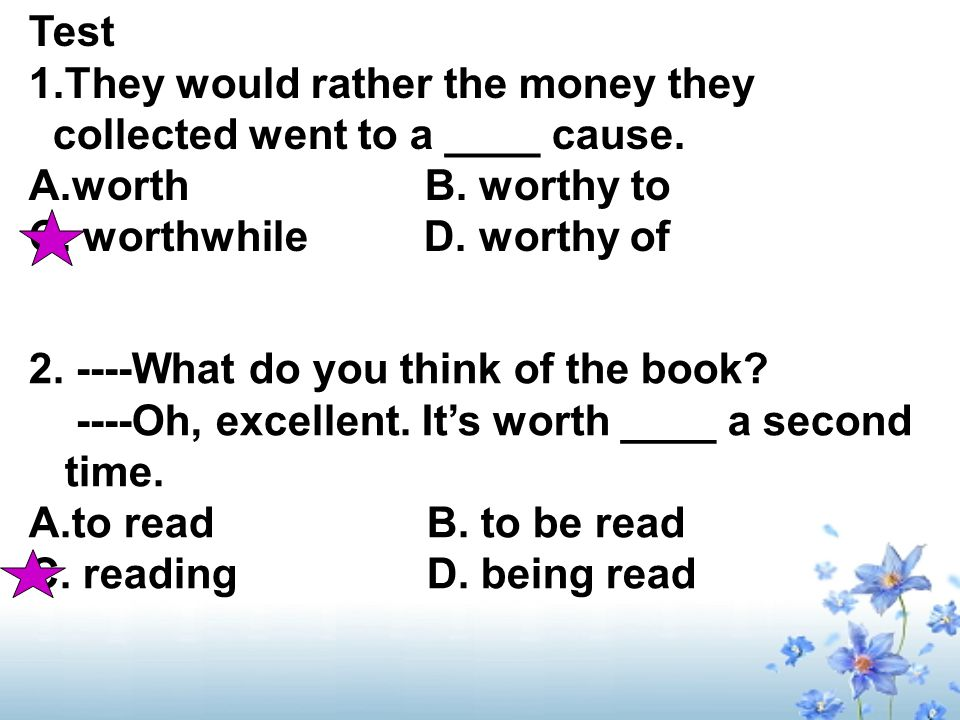 Test 1.They would rather the money they collected went to a ____ cause.