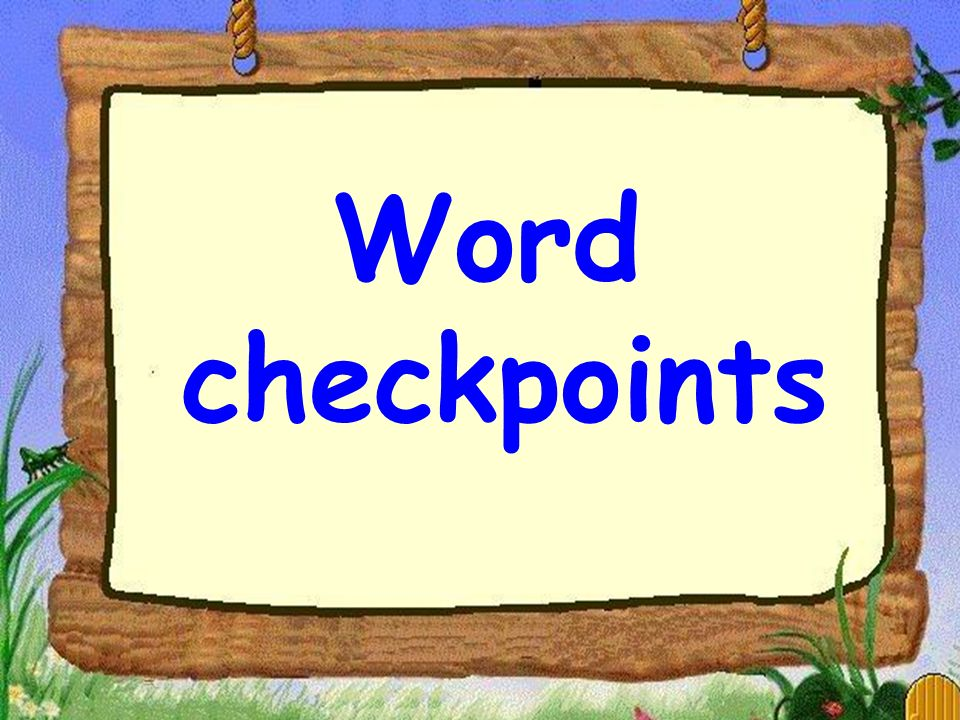 Word checkpoints