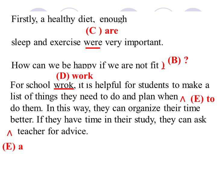 Firstly, a healthy diet, enough sleep and exercise were very important.