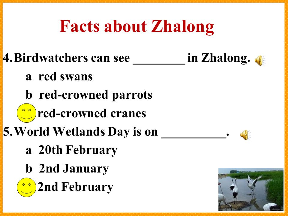 1.In _______, Zhalong Nature Reserve became one of the worlds most important wetlands.