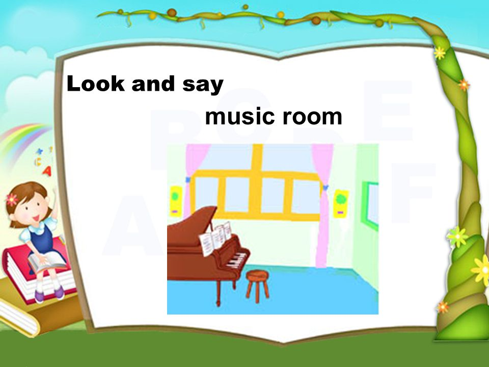 music room Look and say