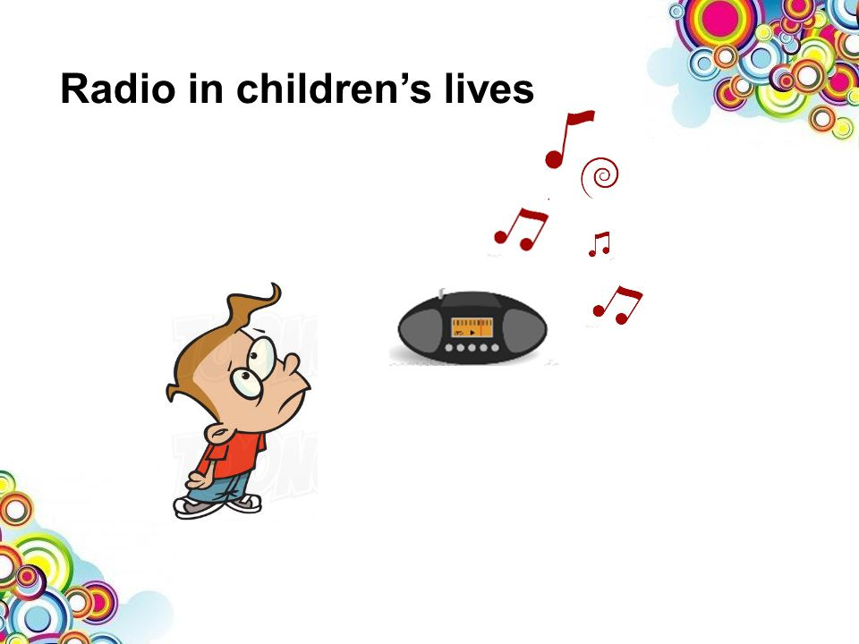 Radio in childrens lives