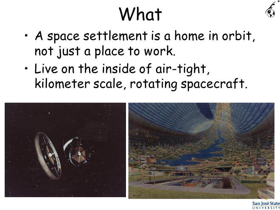 What A space settlement is a home in orbit, not just a place to work.