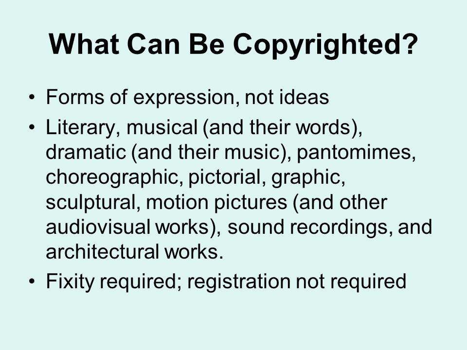 What Can Be Copyrighted.