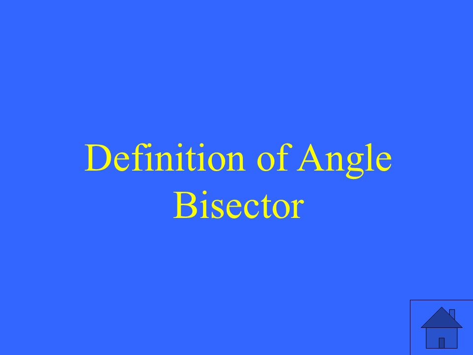 Definition of Angle Bisector