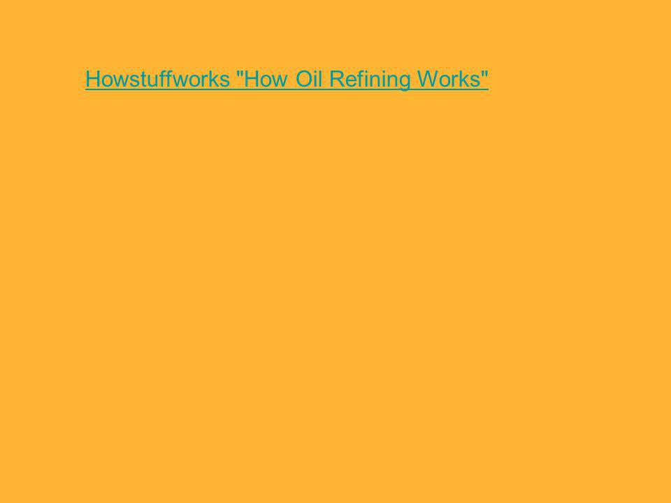 Howstuffworks How Oil Refining Works