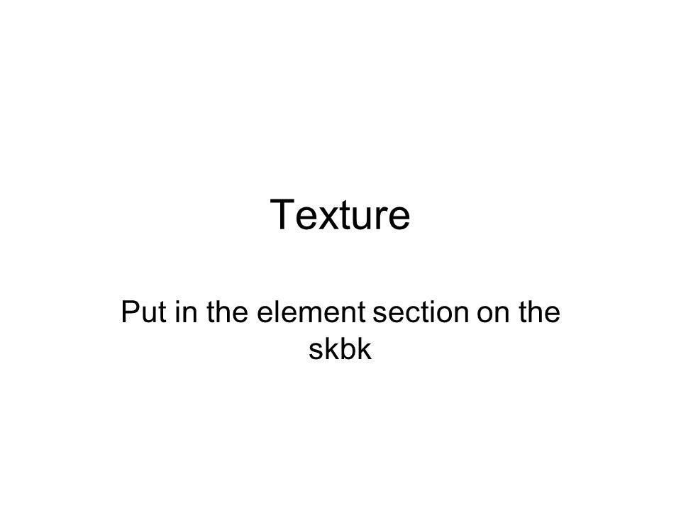 1 Texture Put In The Element Section On Skbk