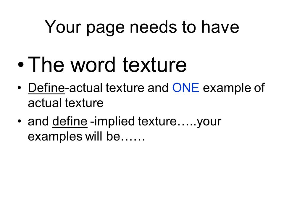 2 Your Page Needs To Have The Word Texture Define Actual And One Example Of Implied Examples Will Be