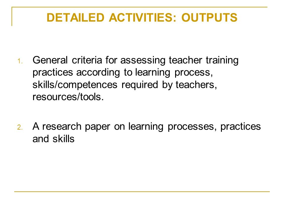 DETAILED ACTIVITIES: OUTPUTS 1.