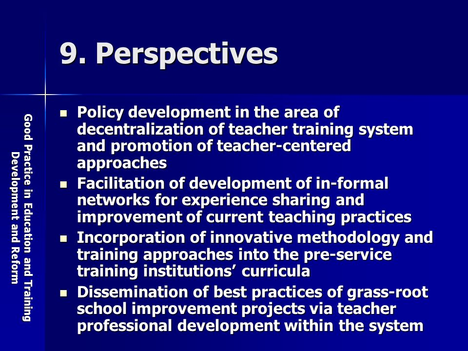 Good Practice in Education and Training Development and Reform 9.