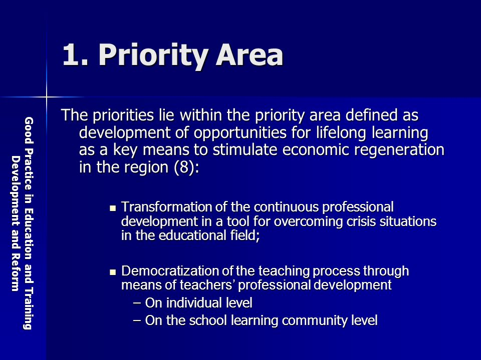 Good Practice in Education and Training Development and Reform 1.