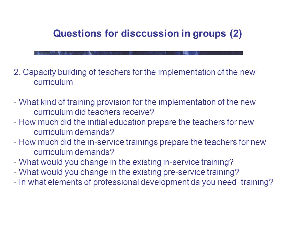 Questions for disccussion in groups (2) 2.