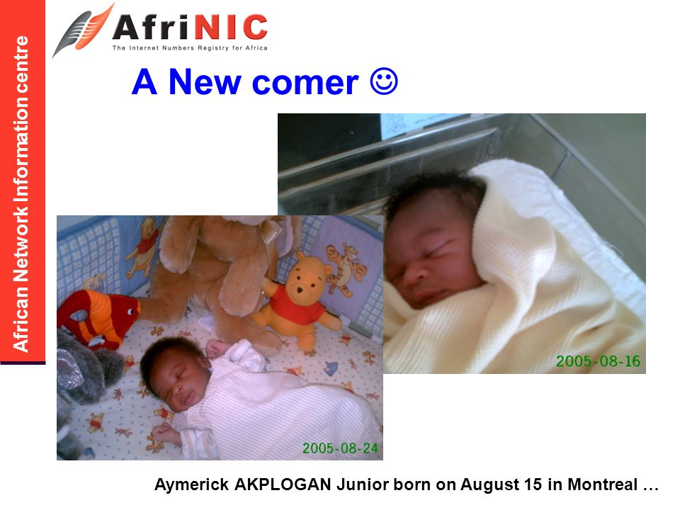 African Network Information centre A New comer Aymerick AKPLOGAN Junior born on August 15 in Montreal …