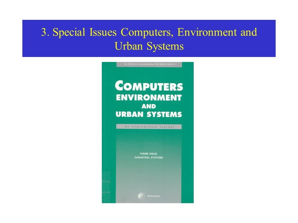 3. Special Issues Computers, Environment and Urban Systems