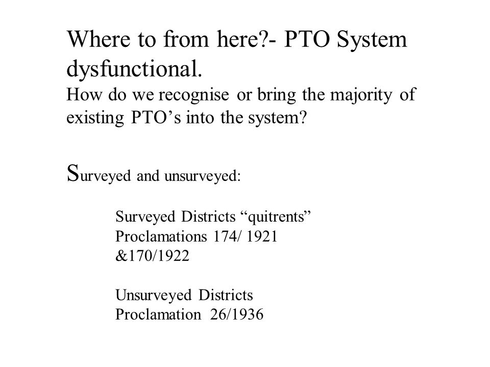 Where to from here - PTO System dysfunctional.