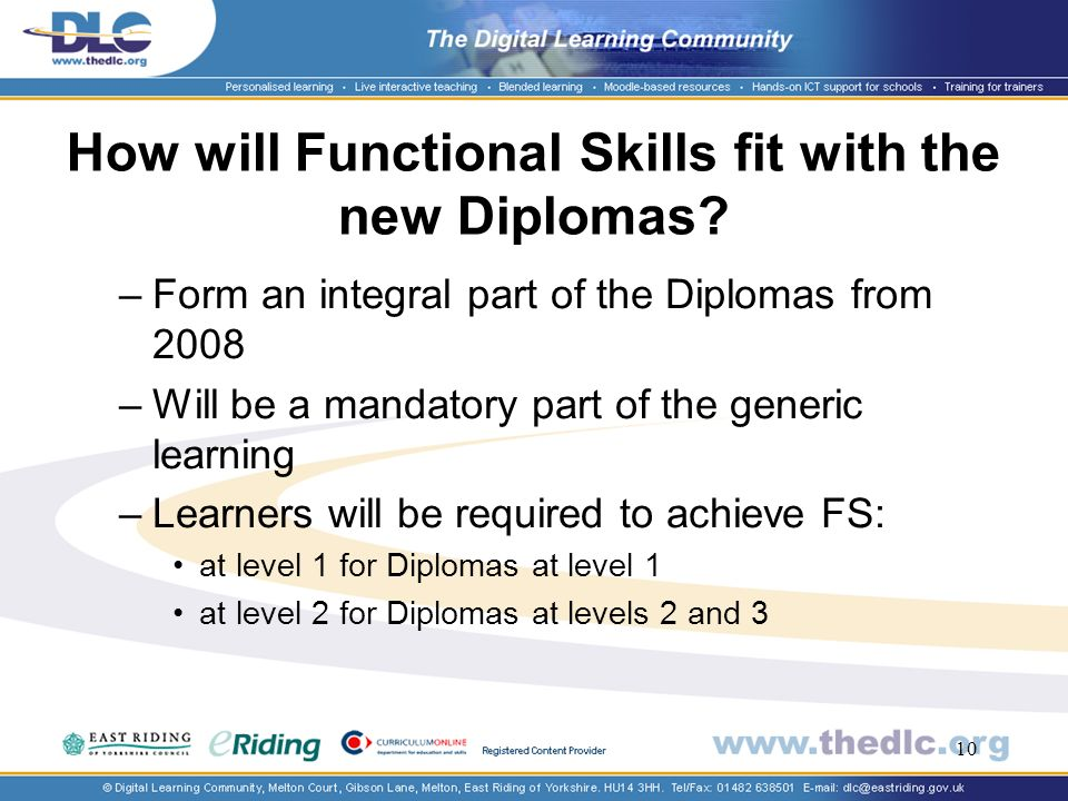 10 How will Functional Skills fit with the new Diplomas.