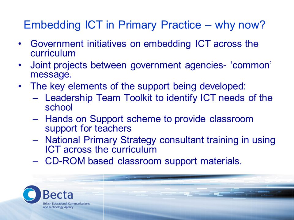Embedding ICT in Primary Practice – why now.