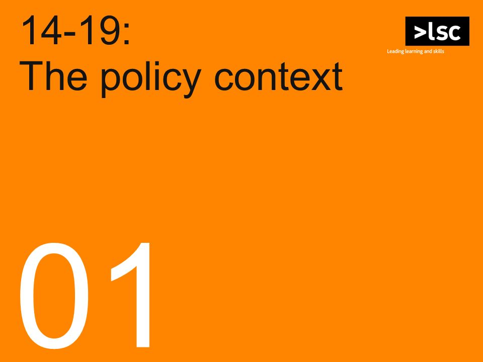 14-19: The policy context 01