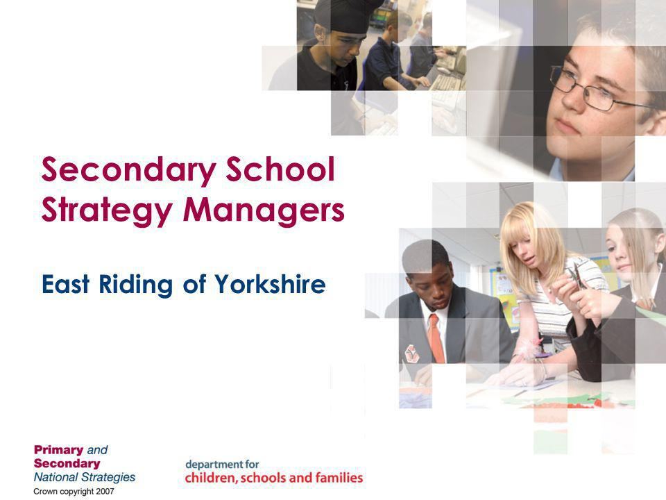 Secondary School Strategy Managers East Riding of Yorkshire