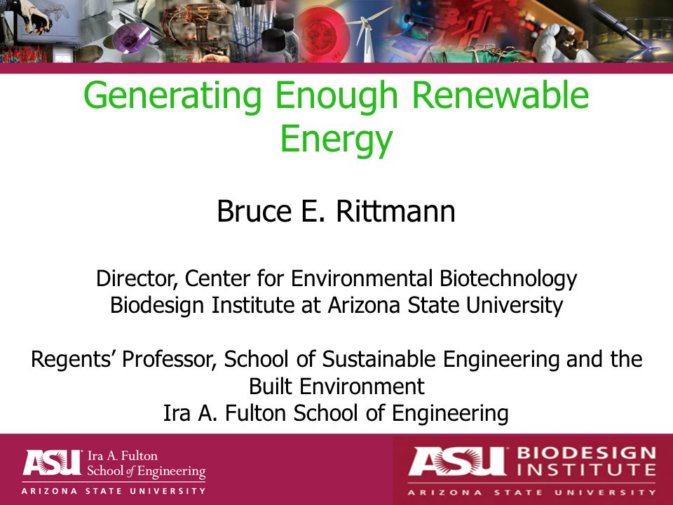 Generating Enough Renewable Energy Bruce E.