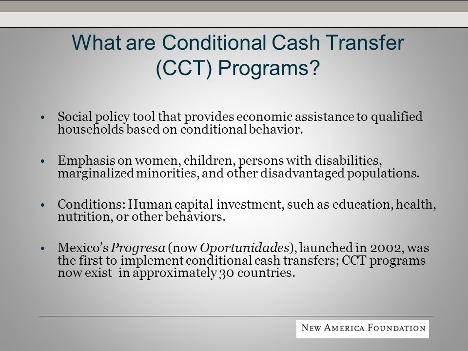 What are Conditional Cash Transfer (CCT) Programs.