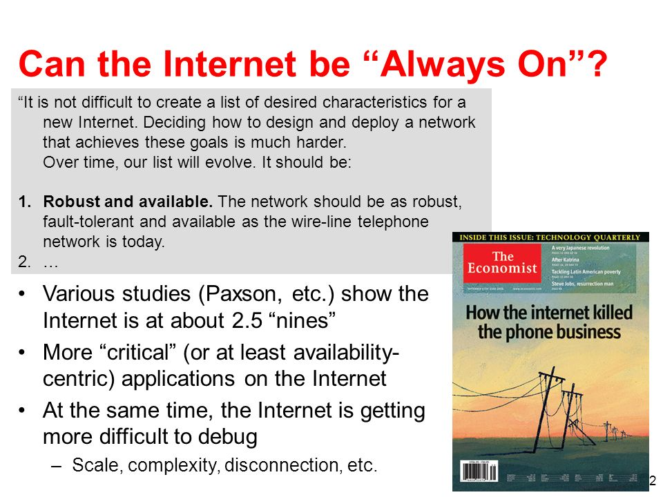 2 It is not difficult to create a list of desired characteristics for a new Internet.