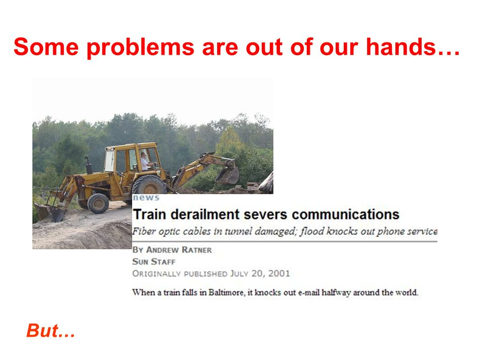 Some problems are out of our hands… But…