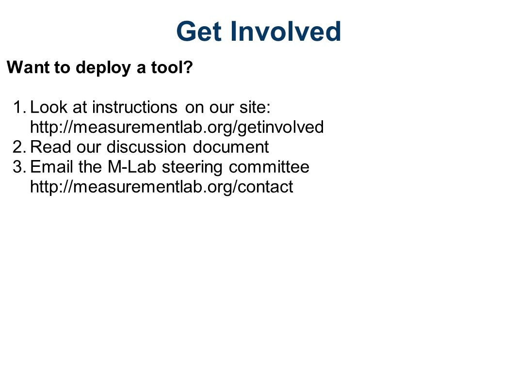 Get Involved Want to deploy a tool.
