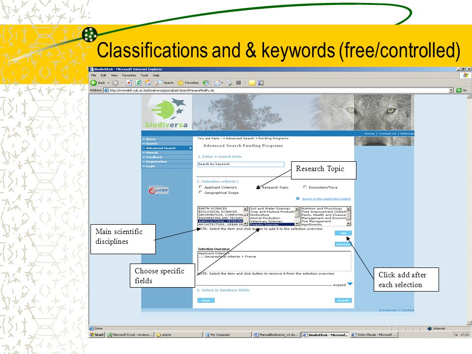 Classifications and & keywords (free/controlled) Main scientific disciplines Choose specific fields Research Topic Click add after each selection