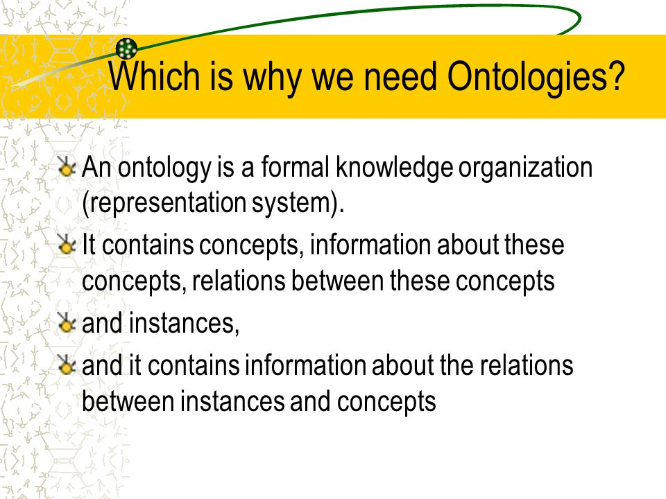 Which is why we need Ontologies.