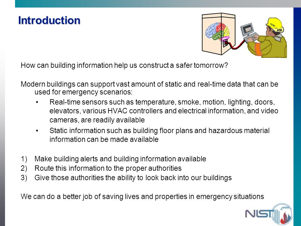 Introduction How can building information help us construct a safer tomorrow.
