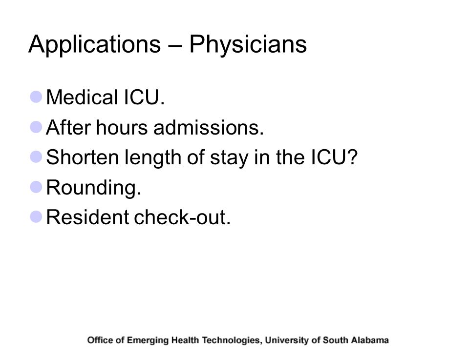 Applications – Physicians Medical ICU. After hours admissions.