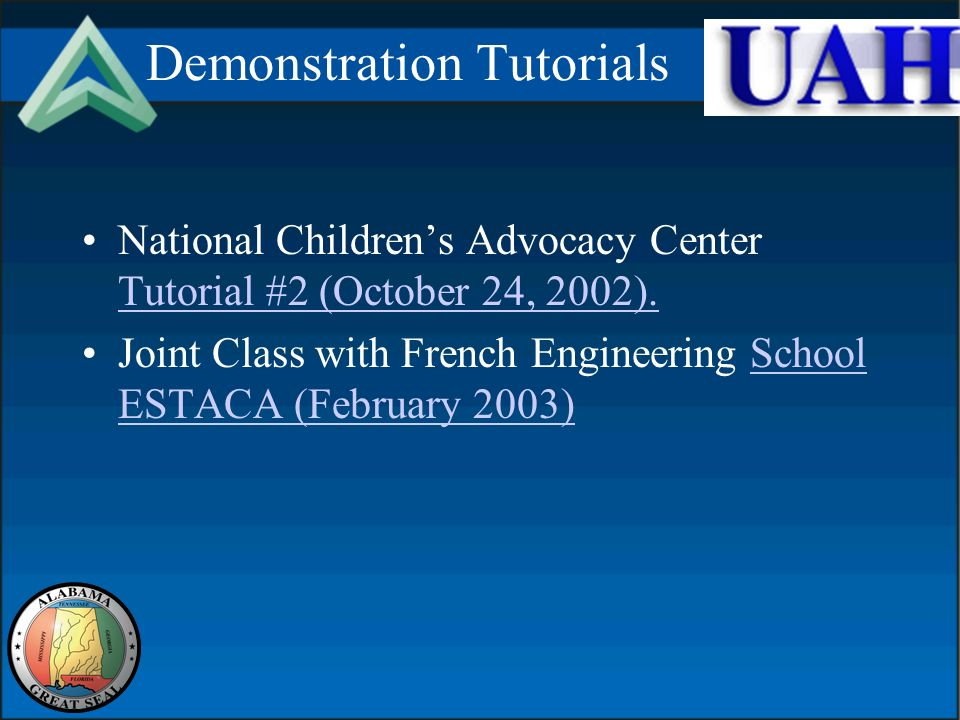 Demonstration Tutorials National Childrens Advocacy Center Tutorial #2 (October 24, 2002).