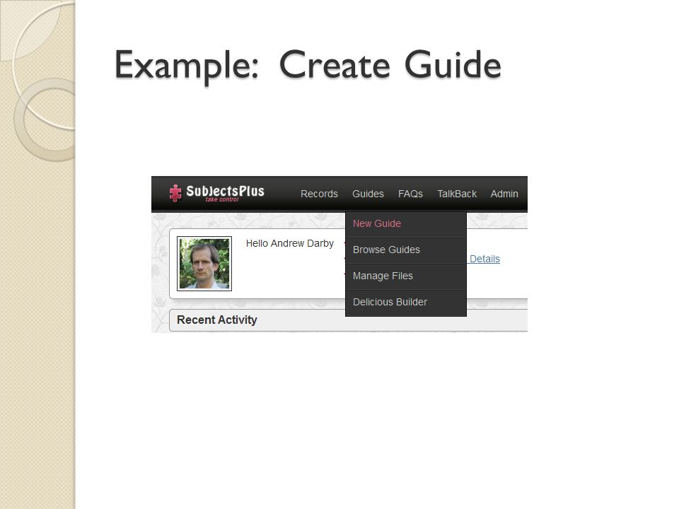 Example: Create Guide