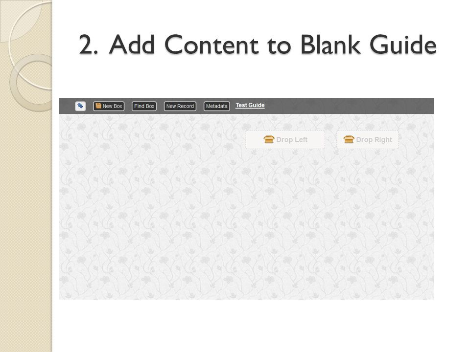 2. Add Content to Blank Guide