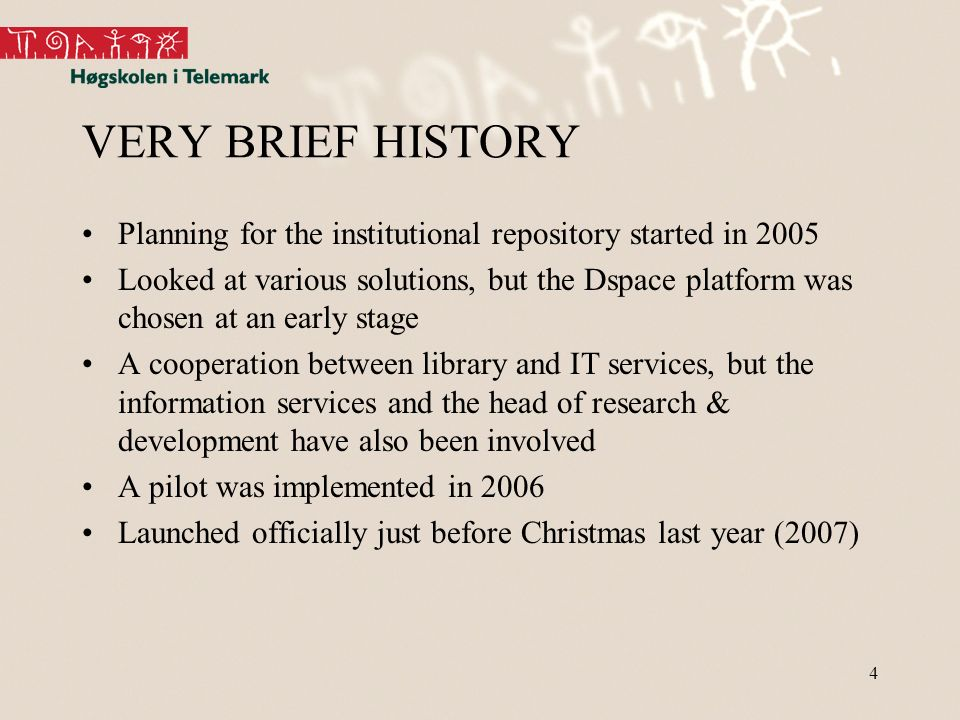 4 VERY BRIEF HISTORY Planning for the institutional repository started in 2005 Looked at various solutions, but the Dspace platform was chosen at an early stage A cooperation between library and IT services, but the information services and the head of research & development have also been involved A pilot was implemented in 2006 Launched officially just before Christmas last year (2007)