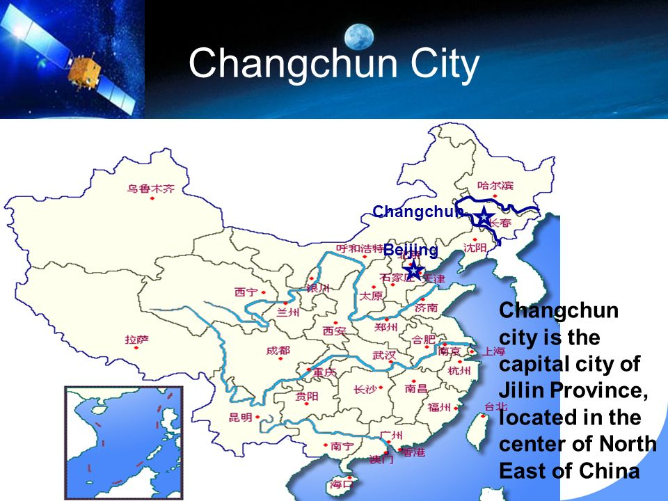 Changchun City Beijing Changchun Changchun city is the capital city of Jilin Province, located in the center of North East of China
