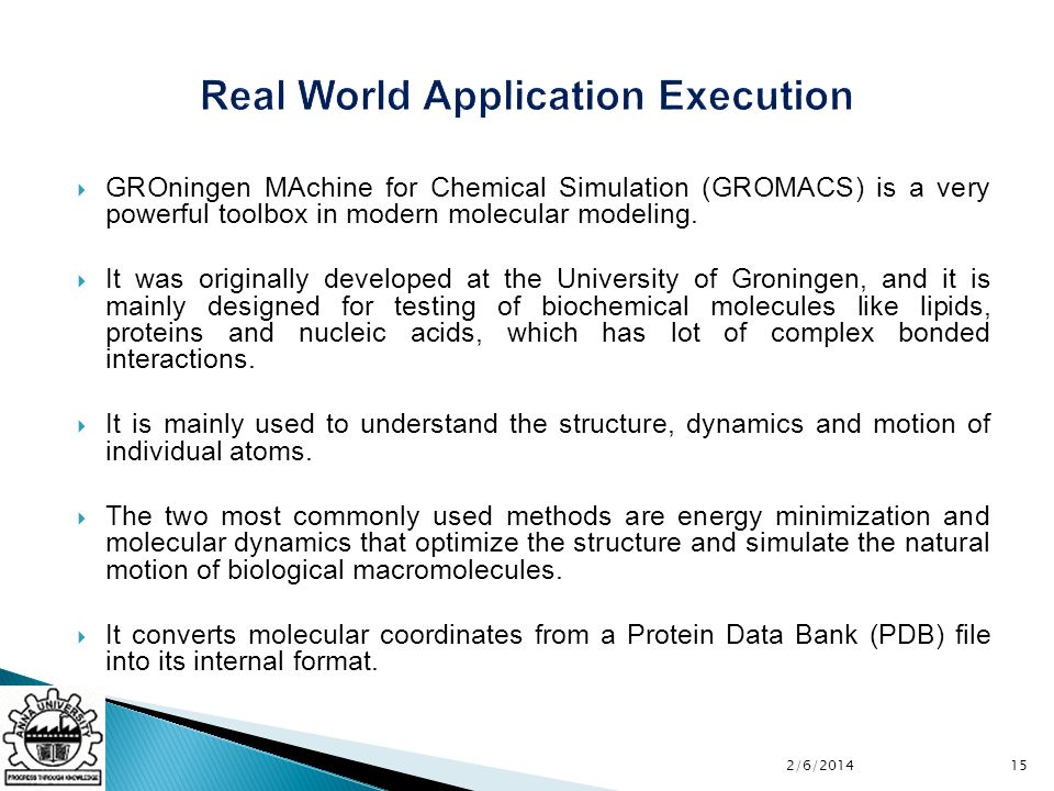 GROningen MAchine for Chemical Simulation (GROMACS) is a very powerful toolbox in modern molecular modeling.