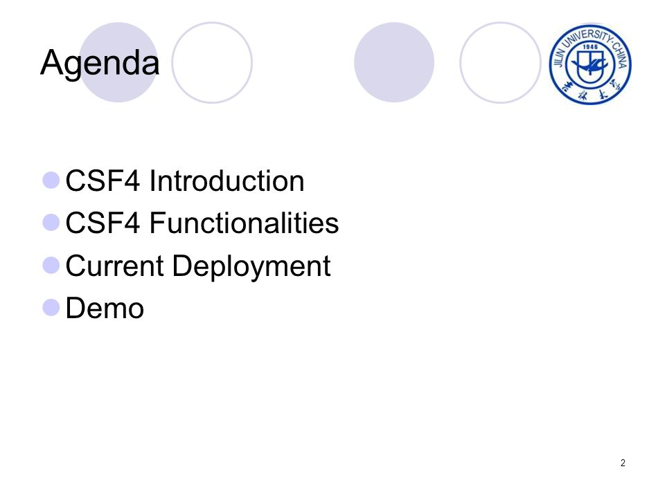 2 Agenda CSF4 Introduction CSF4 Functionalities Current Deployment Demo