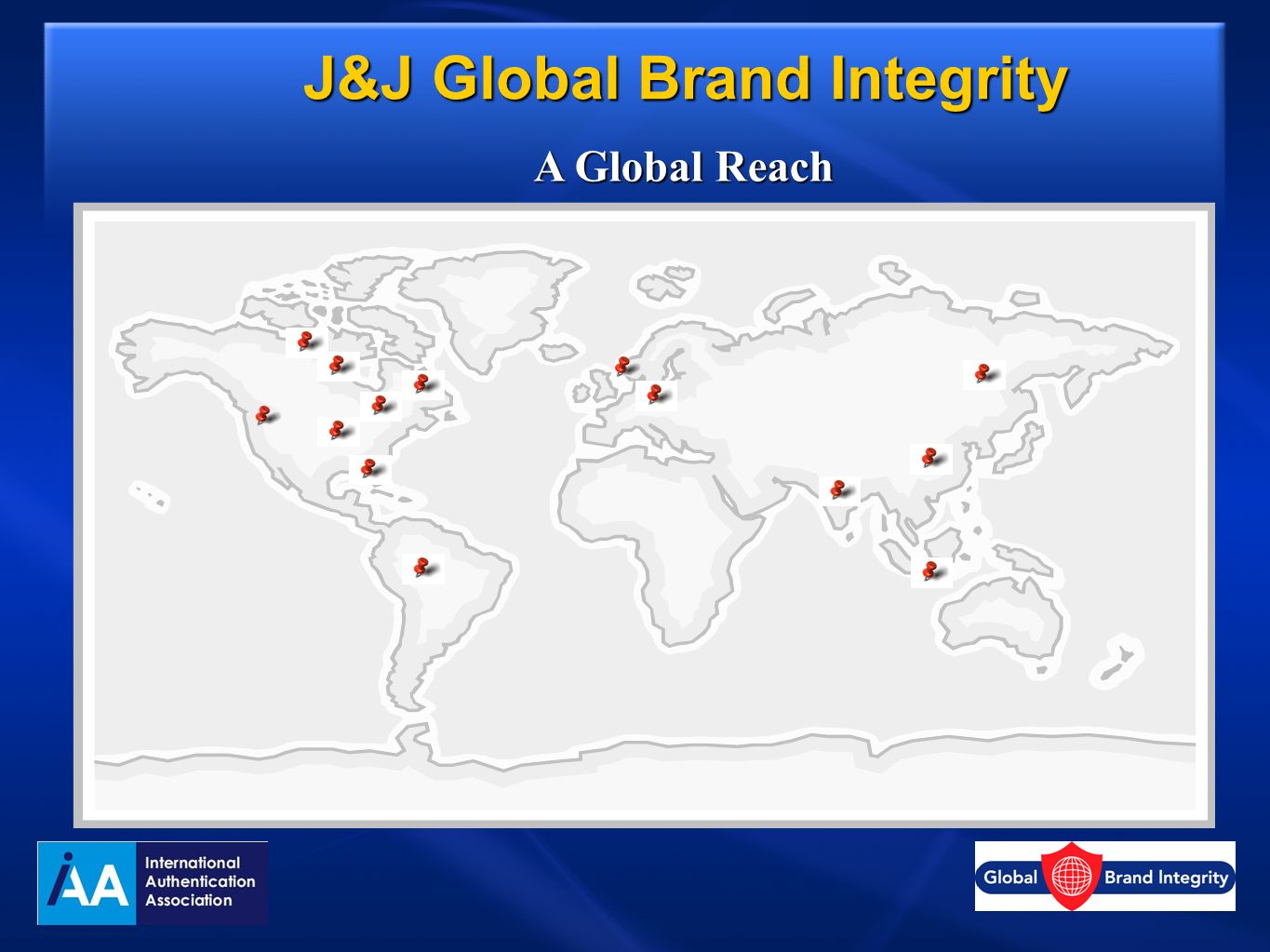J&J Global Brand Integrity A Global Reach