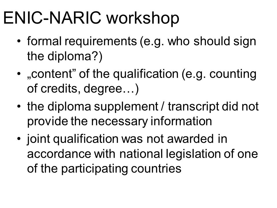 ENIC-NARIC workshop formal requirements (e.g.